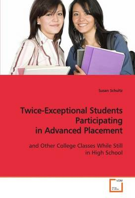 Twice-Exceptional Students Participating in Advanced Placement