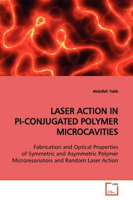 Laser Action in Pi-Conjugated Polymer Microcavities