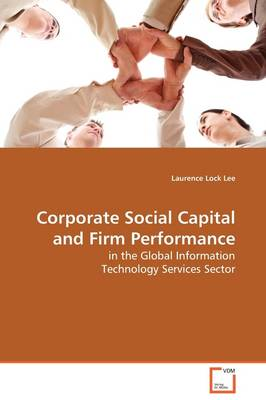 Corporate Social Capital and Firm Performance