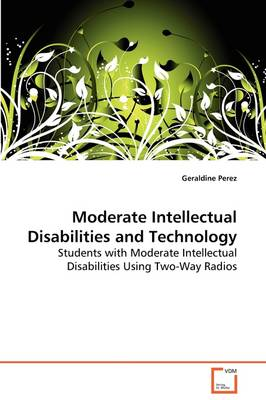 Moderate Intellectual Disabilities and Technology
