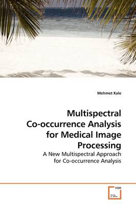 Multispectral Co-Occurrence Analysis for Medical Image Processing