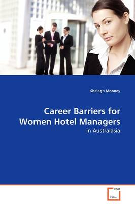 Career Barriers for Women Hotel Managers