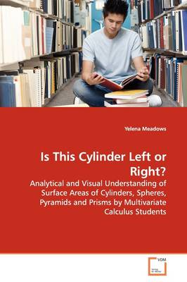 Is This Cylinder Left or Right?