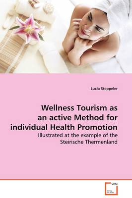 Wellness Tourism as an Active Method for Individual Health Promotion