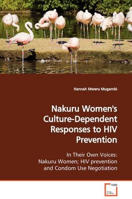 Nakuru Women's Culture-Dependent Responses to HIV Prevention