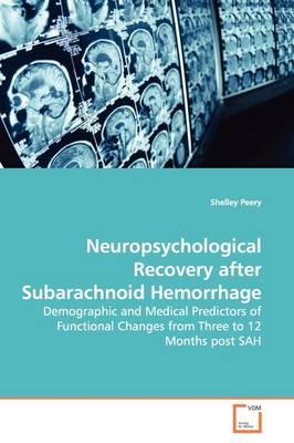 Neuropsychological Recovery After Subarachnoid Hemorrhage