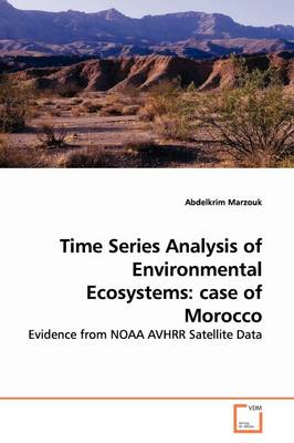 Time Series Analysis of Environmental Ecosystems: Case of Morocco