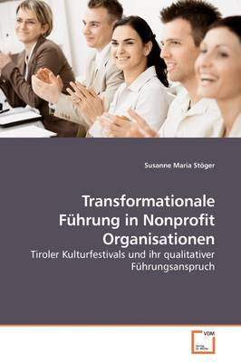 Transformationale Fuhrung in Nonprofit Organisationen
