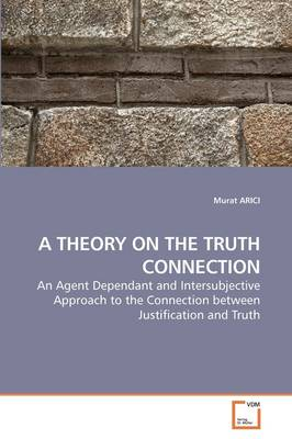 A Theory on the Truth Connection