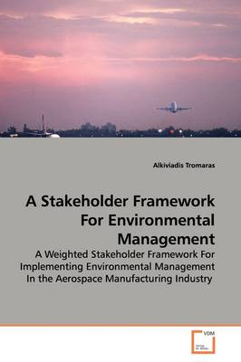 A Stakeholder Framework for Environmental Management