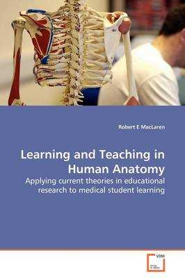 Learning and Teaching in Human Anatomy