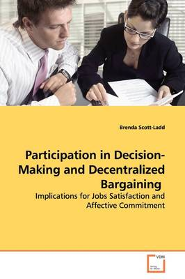Participation in Decision-Making and Decentralized Bargaining