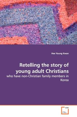 Retelling the Story of Young Adult Christians