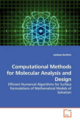 Computational Methods for Molecular Analysis and Design