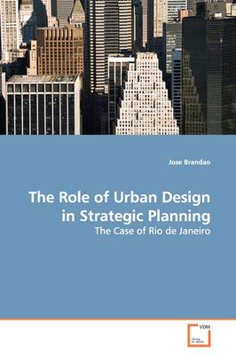 The Role of Urban Design in Strategic Planning