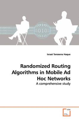 Randomized Routing Algorithms in Mobile Ad Hoc Networks