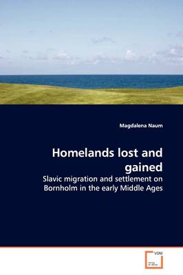 Homelands Lost and Gained