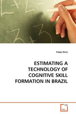 Estimating a Technology of Cognitive Skill Formation in Brazil