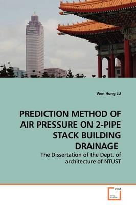 Prediction Method of Air Pressure on 2-Pipe Stack Building Drainage