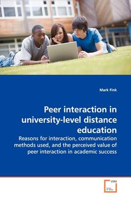 Peer Interaction in University-Level Distance Education
