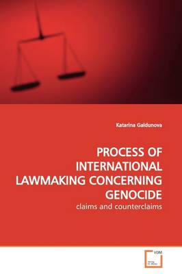 Process of International Lawmaking Concerning Genocide