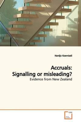 Accruals: Signalling or Misleading?