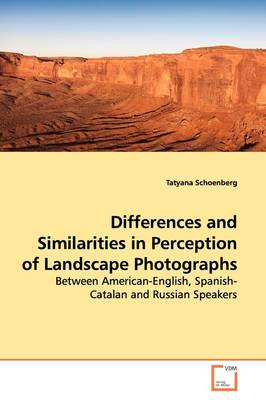 Differences and Similarities in Perception of Landscape Photographs
