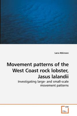Movement Patterns of the West Coast Rock Lobster, Jasus Lalandii