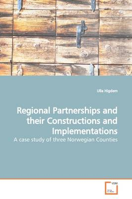 Regional Partnerships and Their Constructions and Implementations