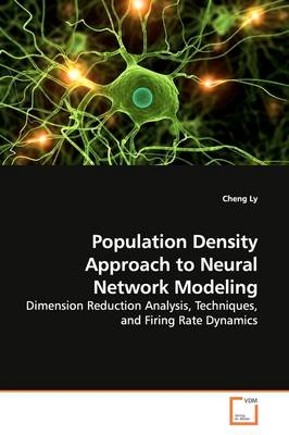 Population Density Approach to Neural Network Modeling