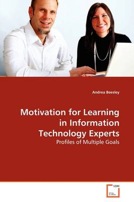 Motivation for Learning in Information Technology Experts