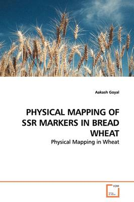 Physical Mapping of Ssr Markers in Bread Wheat