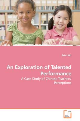 An Exploration of Talented Performance