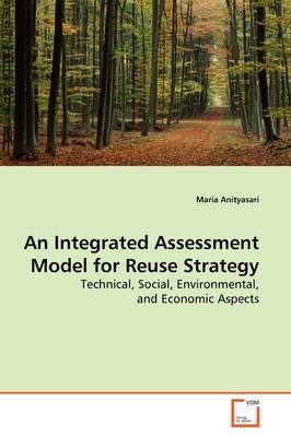 An Integrated Assessment Model for Reuse Strategy