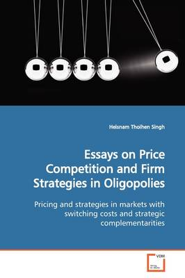 Essays on Price Competition and Firm Strategies in Oligopolies