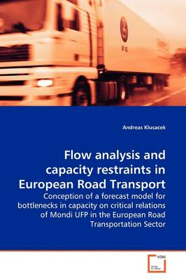 Flow Analysis and Capacity Restraints in European Road Transport