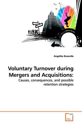Voluntary Turnover During Mergers and Acquisitions