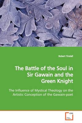 The Battle of the Soul in Sir Gawain and the Green Knight