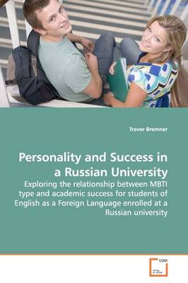 Personality and Success in a Russian University