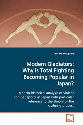 Modern Gladiators: Why Is Total Fighting Becoming Popular in Japan?