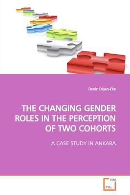 The Changing Gender Roles in the Perception of Two Cohorts