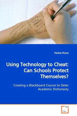 Using Technology to Cheat: Can Schools Protect Themselves?