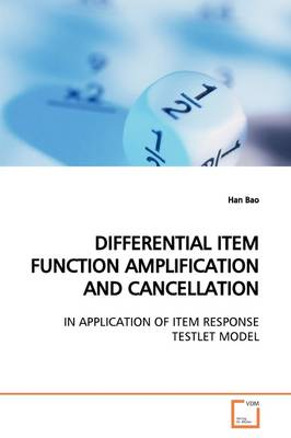 Differential Item Function Amplification and Cancellation
