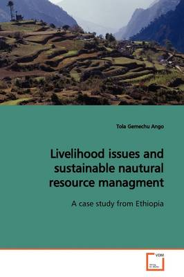 Livelihood Issues and Sustainable Nautural Resource Managment