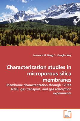 Characterization Studies in Microporous Silica Membranes
