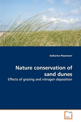 Nature Conservation of Sand Dunes