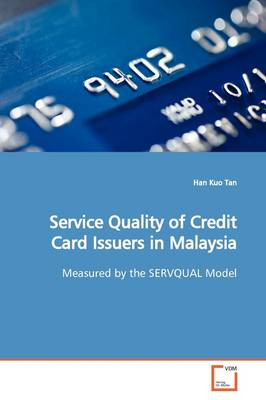 Service Quality of Credit Card Issuers in Malaysia