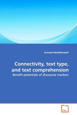 Connectivity, Text Type, and Text Comprehension