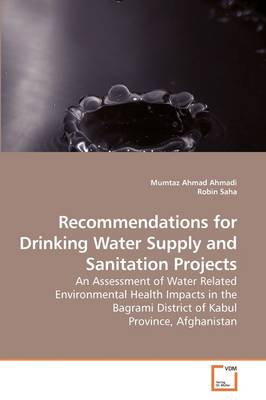 Assessment of Water Related Environmental Health Impacts in Bagrami District of Kabul Province