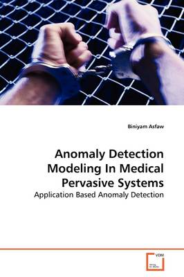 Anomaly Detection Modeling in Medical Pervasive Systems